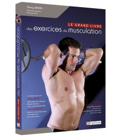 Amphora Edtition - Le grand livre des exercices de musculation