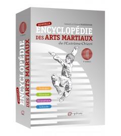 Amphora Edition - NOUVELLE ENCYCLOPÉDIE DES ARTS MARTIAUX DE L'EXTRÊME-ORIENT